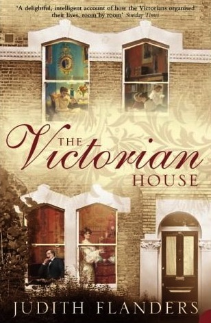 The Victorian House Judith Flanders